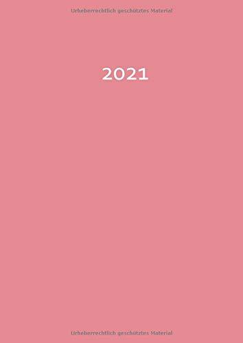 2021: dicker TageBuch Kalender - Strawberry Ice - Endlich genug Platz für dein Leben! 1 Tag = 1 A4 Seite