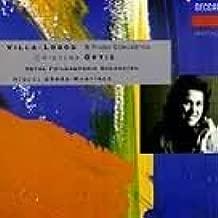 Heitor Villa-Lobos: 5 Piano Concertos - Cristina Ortiz