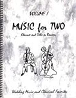Music for Two, Volume 1 for Clarinet and Cello or Bassoon