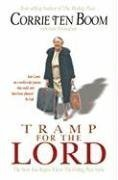 Tramp for the Lord by Corrie Ten Boom (July 01,2008)