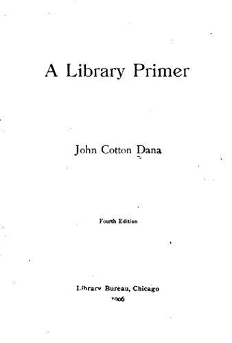 A library primer (English Edition)