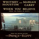 The Prince of Egypt: When You Believe by Whitney Houston & Mariah Carey