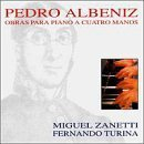 Pedro Albeniz: Works for Piano Four-Hands by Zanetti