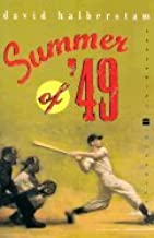 Summer of '49 (89) by Halberstam, David [Paperback (2002)]