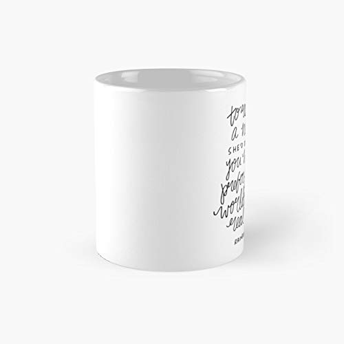 To Really Be A Nerd She'd Decided You Had To Prefer Fictional Worlds The Real One Classic Mug - Funny Gift Coffee Tea Cup White 11 Oz The Best Gift For Holidays.