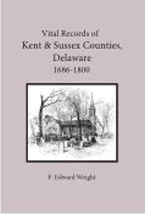 Vital Records of Kent and Sussex Counties Delaware 1686-1800: F
