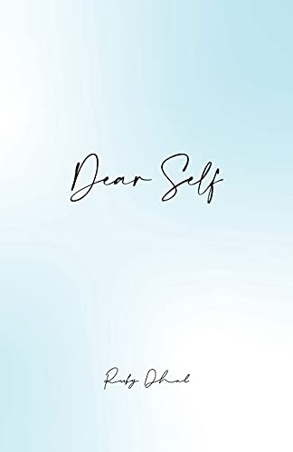 Compare Textbook Prices for Dear Self  ISBN 9781916366619 by Dhal, Ruby
