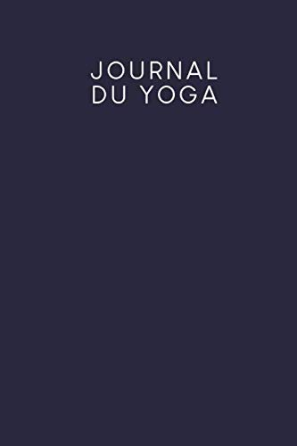 Journal du yoga: Carnet à pois pour vos asanas et plus de conscience et de paix intérieure   Design: bleu foncé