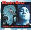 Birth of the Ghetto Child by Main One (1995-11-07)