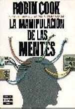 LA Manipulacion De Las Mentes/Mindbend (Spanish and English Edition)