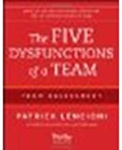 The Five Dysfunctions of a Team: Team Assessment by Lencioni, Patrick M. [Pfeiffer, 2012] (Paperback) 2nd Edition [Paperback]