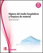 HIGIENE DEL MEDIO HOSPITALARIO Y LIMPIEZA DE MATERIAL. GRADO