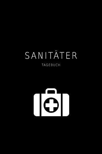 Sanitäter Tagebuch: Notizbuch für Notärzte, Rettungsdienst- und Ersthelfer | DIN A5 | 120 Seiten