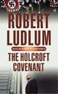 The Holcroft Covenant by Robert Ludlum - Paperback