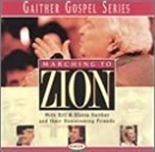 marching to zion gaither