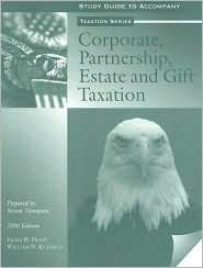 Corporate, Partnership, Estate and Gift Taxation Study Guide
