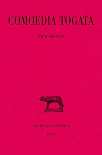 FRE-COMOEDIA TOGATA: Fragments: 248 (Collection des Universités de France - Collection Budé. Série latine)
