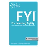 FYI For Learning Agility - A Must-Have Resource for High Potential Development 1933578491 Book Cover