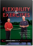 Graves Golf Academy Fitness and Exercise Video for the Moe Norman Single Plane Golf Swing