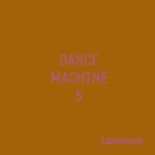 Dance Machine 5