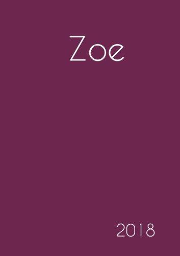 2018: Namenskalender 2018 - Zoe - DIN A5 - eine Woche pro Doppelseite