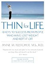 Thin for Life (03) by rd,, Anne M Fletcher MS [Paperback (2003)]