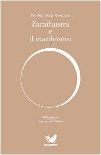 Zarathustra e il mazdeismo