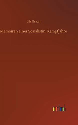 Memoiren einer Sozialistin: Kampfjahre