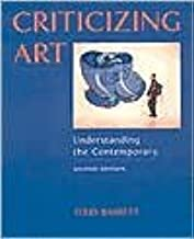 Criticizing Art: Understanding the Contemporary 2nd (second) edition Text Only
