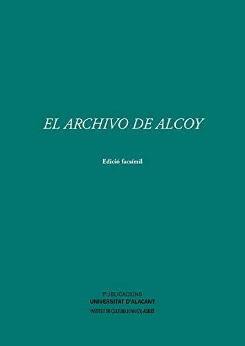 El Archivo de Alcoy (Monografías)