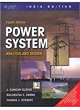 Power System Analysis and Design (INTERNATIONAL EDITION) Fourth Edition