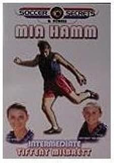 Soccer Secrets & Fitness (Intermediate) : Mia Hamm