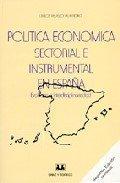 Politica economica sectorial e instrumental en España : evolucion e inerdisciplinariedad de Carlos Velasco Murviedro (1 jun 1997) Tapa blanda