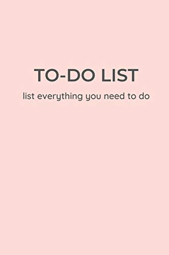TO-DO LIST - list everything you need to do: Minimal style Rose gold edition A Unique to do list 6 x 9 inches 120 Pages | The Best daily task planner notebook