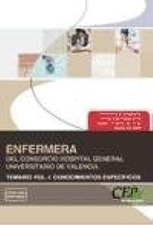 Enfermera del Consorcio Hospital General Universitario de Valencia. Temario Conocimientos Específicos Vol. I. (Colección 1347)