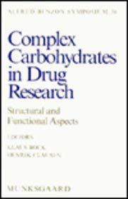 Complex Carbohydrates in Drug Research (Alfred Benzon Symposium Series)