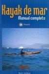 Kayak de mar - manual completo (Grandes Espacios)