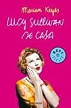 Lucy Sullivan se Casa / Lucy Sullivan is Getting Married (Novela Actual) (Spanish Edition)