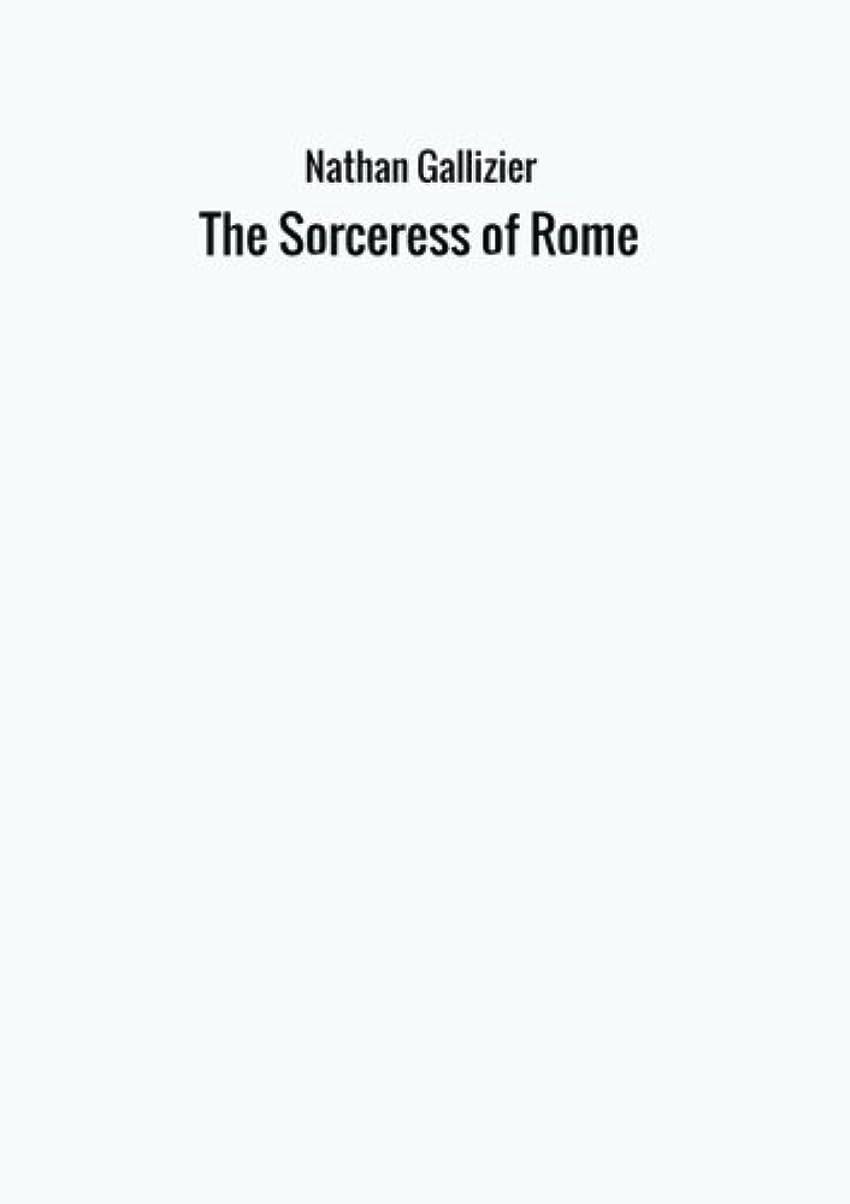 セレナ緩める公使館The Sorceress of Rome