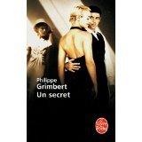 UN SECRET - PHILIPPE GRIMBERT - LIVRE DE POCHE EDITION 12 - NOVEMBRE 2007 - PHOTO DU FILM EN COUVERTURE - grasset - 01/01/2007