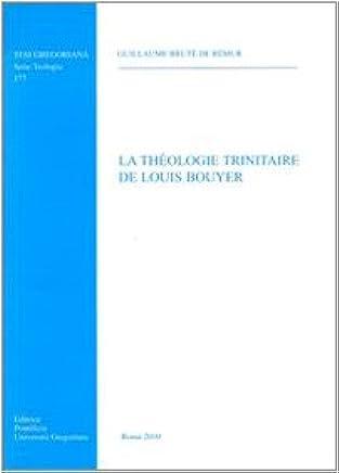 La theologie trinitaire de Louis Bouyer