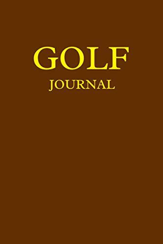 Diario de golf: 6 x 9 – 120 hojas de seguimiento, páginas de patio   Diario de golf para seguir, analizar, mejorar tu GameTrack, tus estadísticas de ... de puntuación  ...