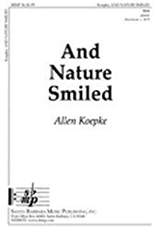 and nature smiled