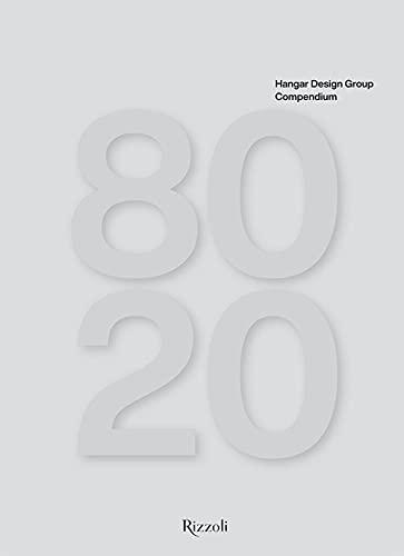 Hangar Design Group. Compendium. Ediz. illustrata