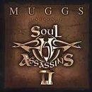 Muggs Presents Soul Assassins Chpt II by Soul Assassins Explicit Lyrics edition (2000) Audio CD