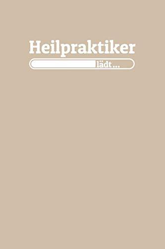 Heilpraktiker lädt: Notizen – gepunktet, liniertes Notizbuch – für Notizen, Erinnerungen, Daten – Notizbuch für Heilpraktiker in Ausbildung / Studium