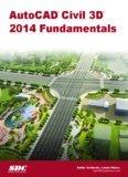 AutoCAD Civil 3D 2014 Fundamentals by SDC Publications (2013-08-02)