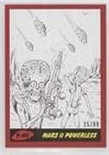 Mars II Powerless #25/99 (Trading Card) 2017 Topps Mars Attacks: The Revenge - [Base] - Penciled Red #P-49