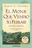 MONJE QUE VENDIO SU FERRARI, EL (Spanish Edition)