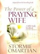 Download The Power of a Praying Wife: A Bible Study Workbook for Video Curriculum 1933376821